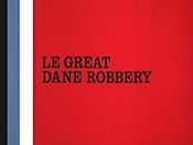 Le Great Dane Robbery Cartoon Picture