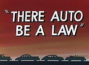 There Auto Be A Law Cartoon Picture