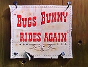 Bugs Bunny Rides Again Cartoon Picture