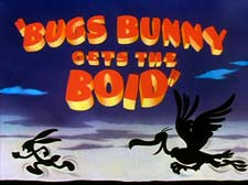 Bugs Bunny Gets The Boid Cartoon Picture