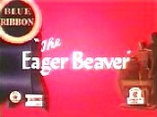 The Eager Beaver Cartoon Picture