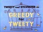 Greedy For Tweety Cartoon Picture