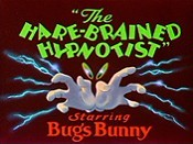 The Hare-Brained Hypnotist Cartoon Picture