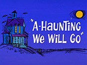 A-Haunting We Will Go Cartoon Picture