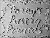 Porky's Pastry Pirates