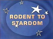 Rodent To Stardom Picture Of The Cartoon