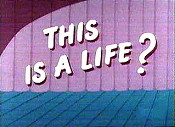 This Is A Life? Cartoon Picture