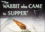 The Wabbit Who Came To Supper Cartoon Picture