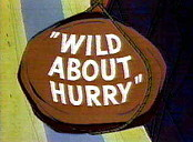 Wild About Hurry Cartoon Picture